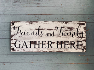 Friends and Family Distressed White Wood Wall Sign