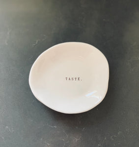 """Taste"" Rae Dunn Small Eating Dish"