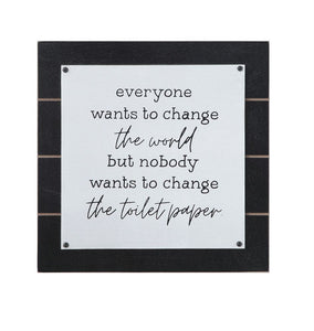 "Square MDF Wall Decor ""Everyone Wants To Change The World"""