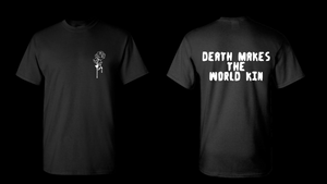 Death makes the world kin BoostedVinyl BoostedVinyl Custom stickers vinyl apparel shirts hoodies jackets and clothing