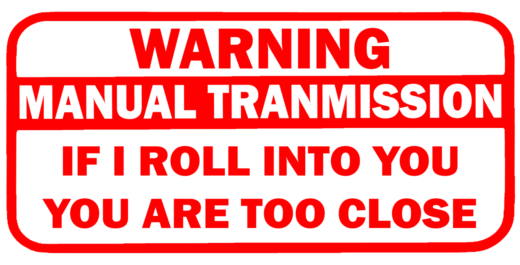 Warning Manual Transmission Sticker - BoostedVinyl