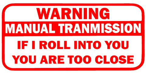 Warning Manual Tranmission Sticker