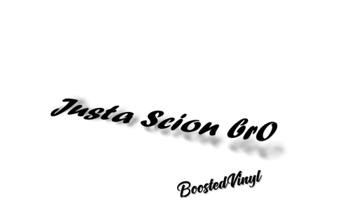 Justa scion br0 Sticker BoostedVinyl BoostedVinyl Custom stickers vinyl apparel shirts hoodies jackets and clothing