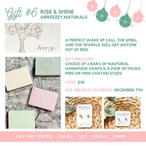 Gift #6 - Rise & Shine (Breezy Naturals and STATELY Studs)