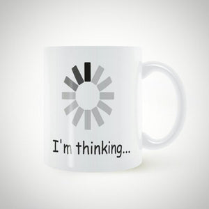 I'm Thinking | Your Magic Mug