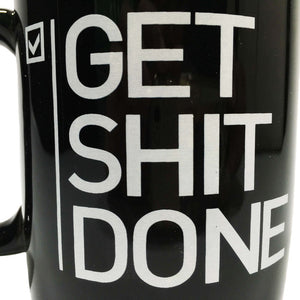 Get Shit Done Mug | Your Magic Mug