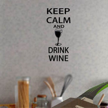 Keep Calm and Drink Wine Wall Sticker