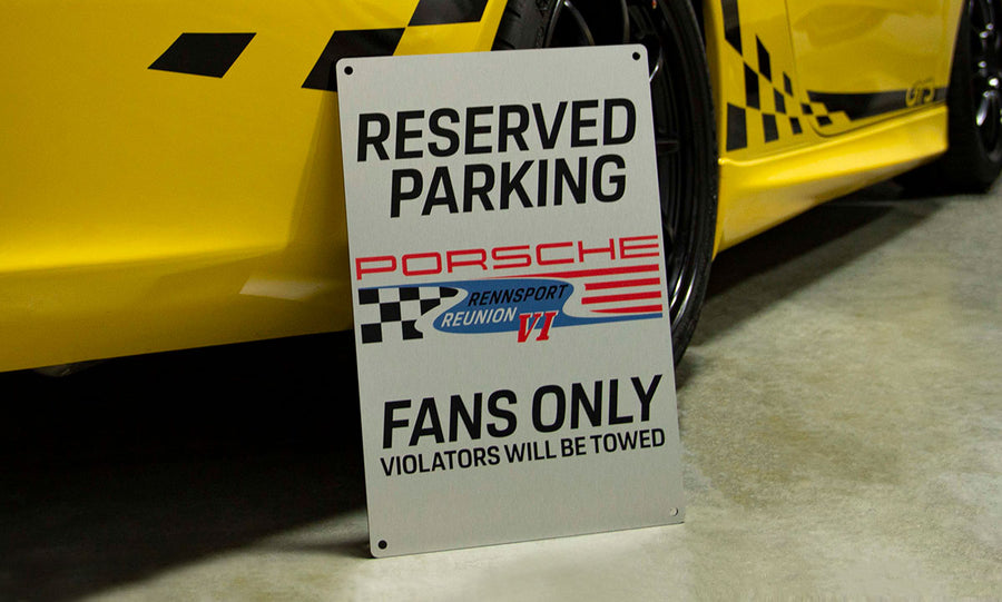 Rennsport Reunion VI Parking Only Sign, Limited Edition