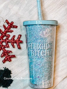 Frigid Bitch Tumbler