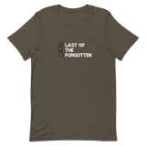 Last of the forgotten 2.0 T-Shirt