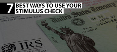 7 BEST WAYS TO USE YOUR STIMULUS CHECK