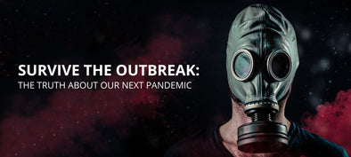 SURVIVE THE OUTBREAK: THE TRUTH ABOUT OUR NEXT PANDEMIC