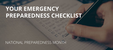 YOUR EMERGENCY PREPAREDNESS CHECKLIST