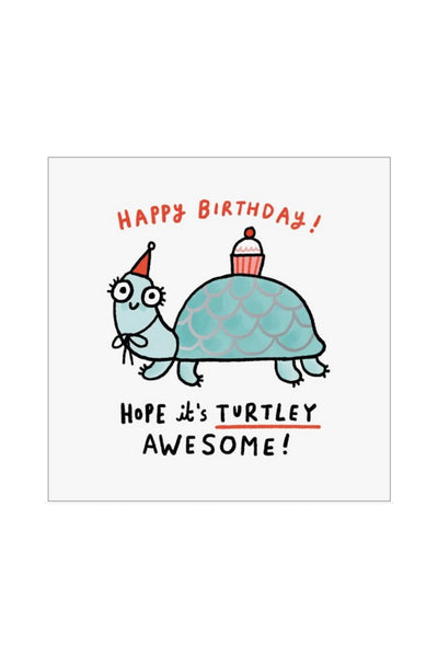 Greeting Card | Turtley Awesome Birthday