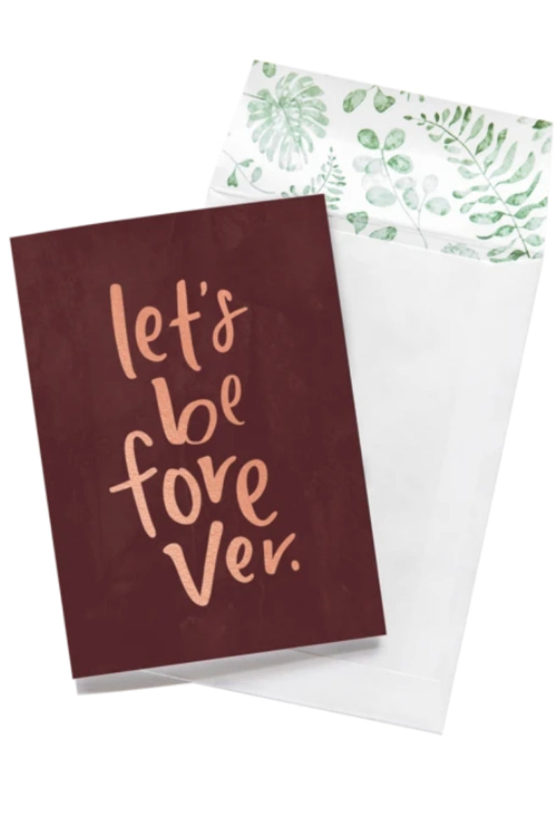 Greeting Card | Lets Be Forever