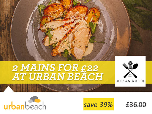 2 mains for £22 at the Urban Beach Hotel
