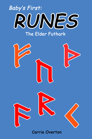 Baby's First Book of Runes - The Elder Futhark for Asatru Kids