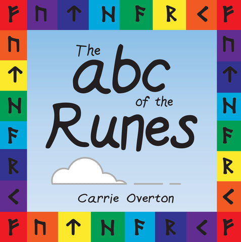 The ABC of the Runes - Elder Futhark Asatru Children's Learning to Read the Runes Book