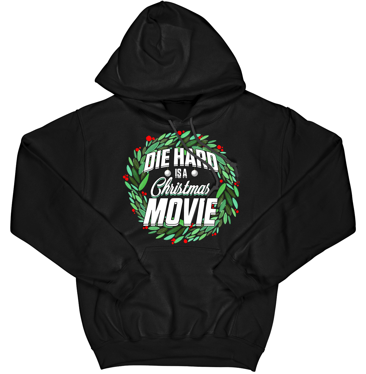 Die Hard Is a Christmas Movie Hoodie