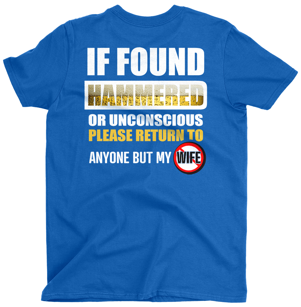If Found Hammered (Back Print)