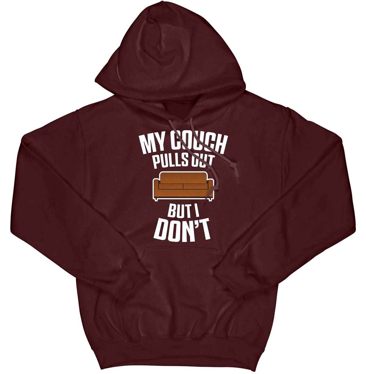 My Couch Pulls Out Hoodie
