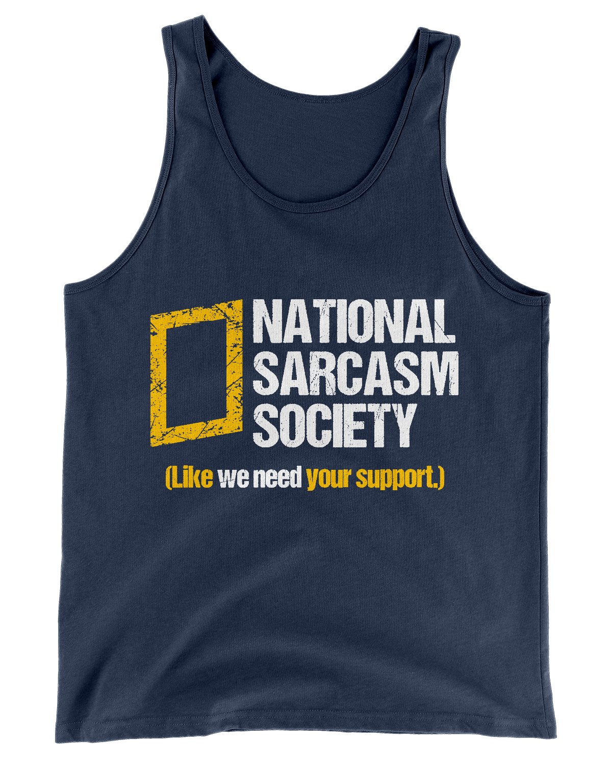 National Sarcasm Society Tank