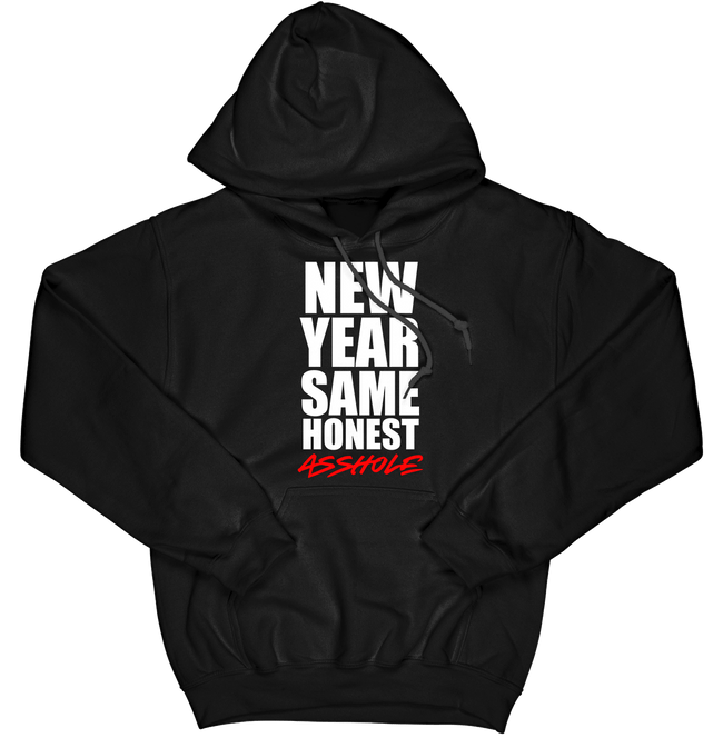 New Year Same Honest Asshole Hoodie