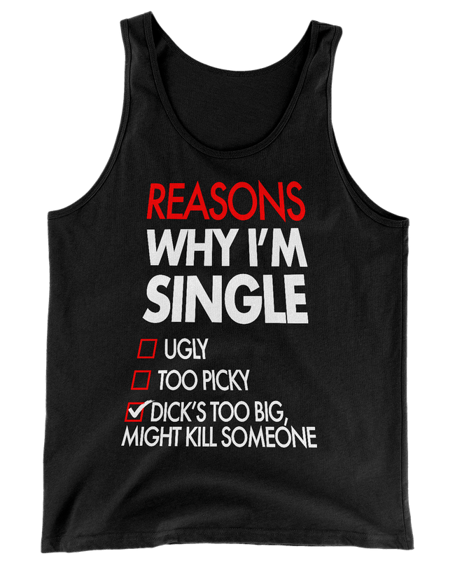 Reasons Why I'm Single Tank Top