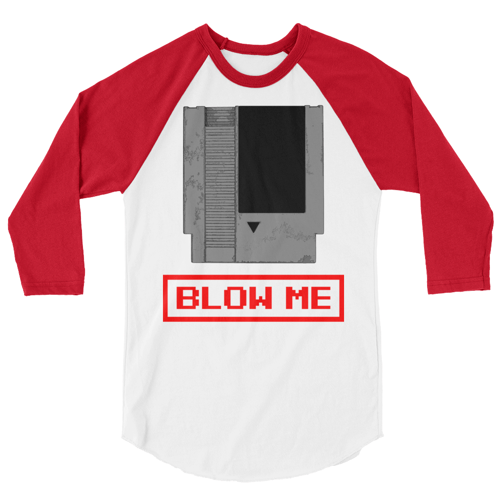 Blow Me 3/4 Sleeve T-Shirt