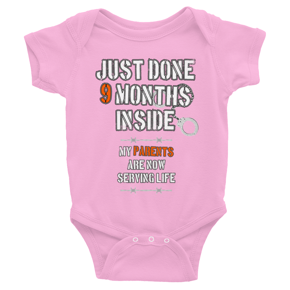 Just Done 9 Months Inside (Baby Suit)