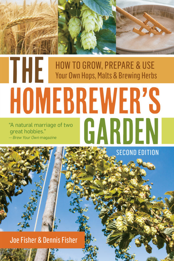 The Homebrewer's Garden (2nd Edition)