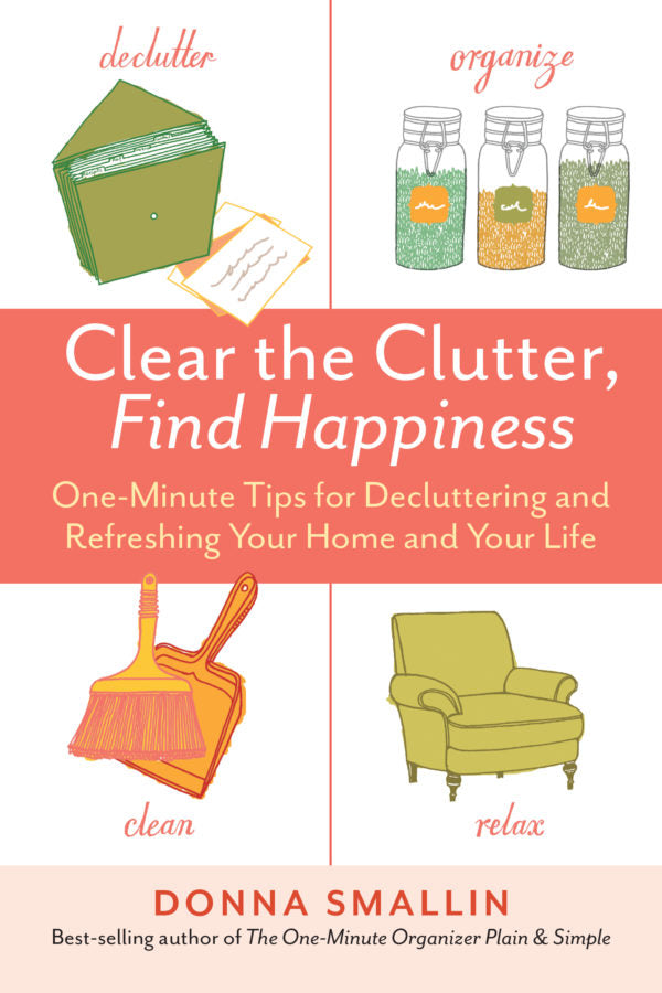Clear the Clutter, Find Happiness