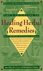 A-Z Guide to Healing Herbal Remedies