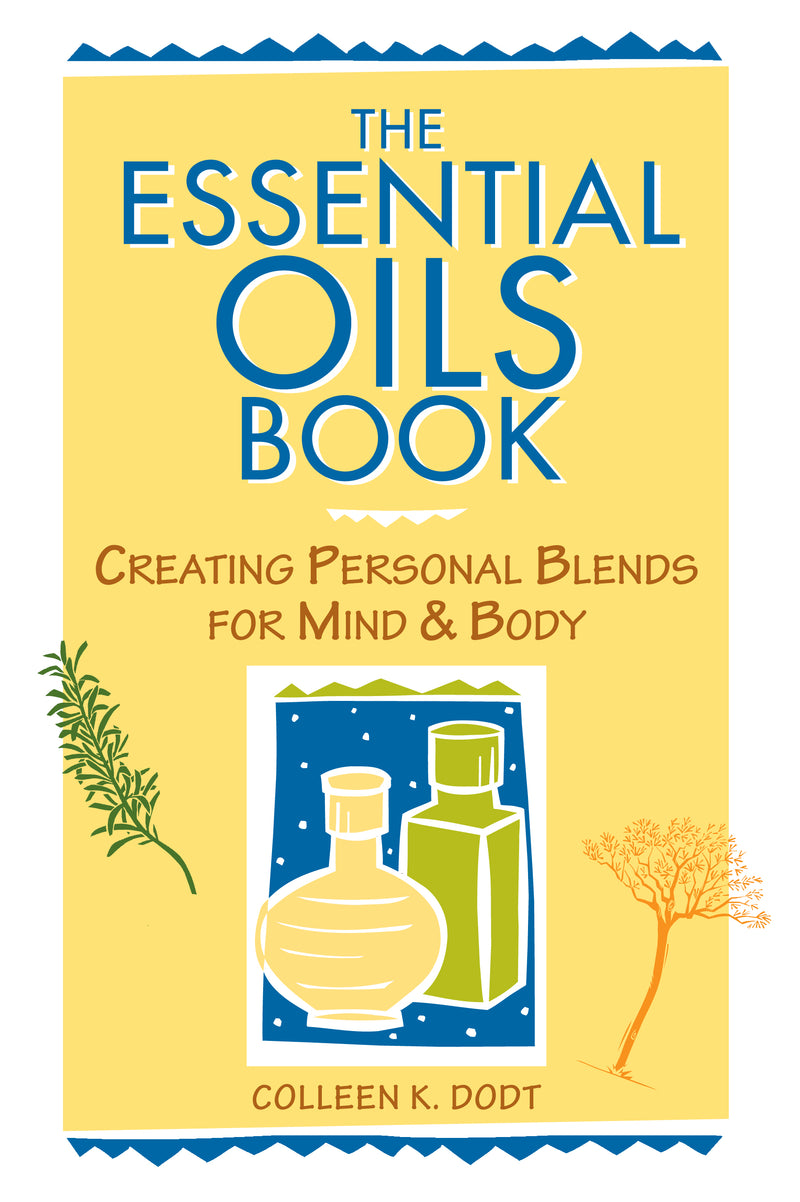The Essentail Oils Book