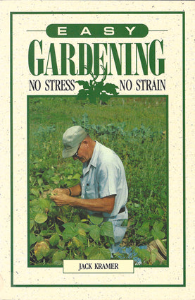 Easy Gardening No Stress No Strain
