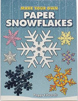Make Your Own Paper Snowflakes