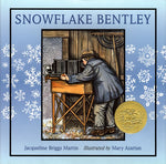 Snowflake Bentley Children's Book