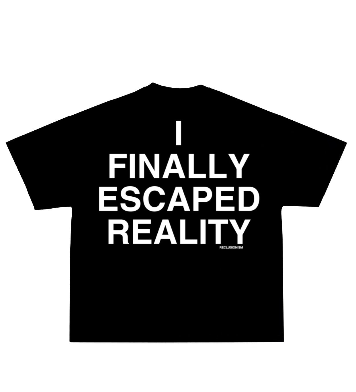 ESCAPED T-SHIRT - RECLUSIONISM
