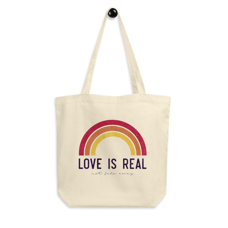 Love is Real ~ Not Fade Away Eco Tote Bag