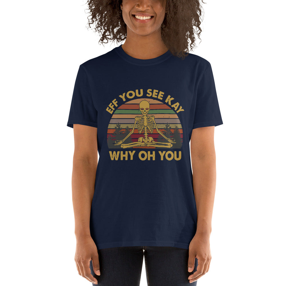 Eef you see kay why oh you t-shirt