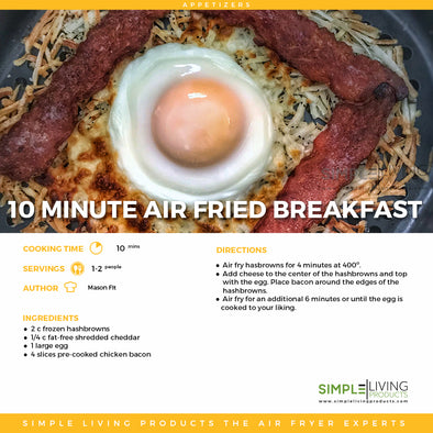10 Minute Air Fried Breakfast
