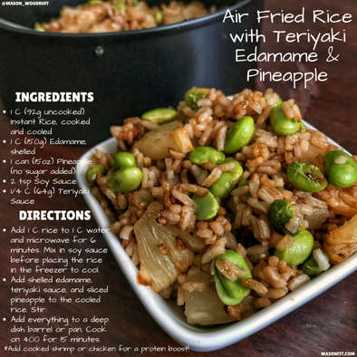 MAKING FRIED RICE IN THE AIR FRYER WITH TERIYAKI EDAMAME AND PINEAPPLE