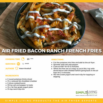 Air Fried Bacon Ranch Fries