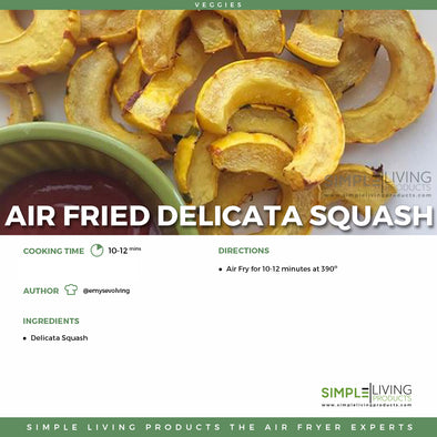 Air Fried Delicate Squash