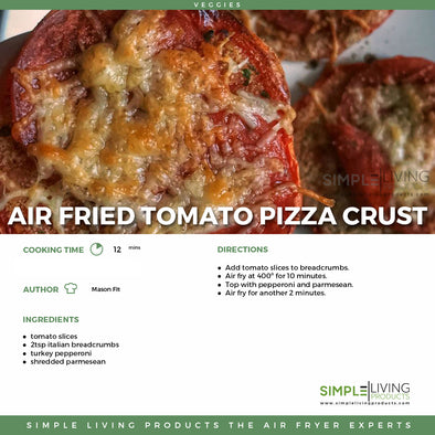 Air fried Tomato Pizza Crust