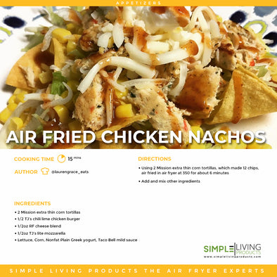 Air Fried Chicken Nachos