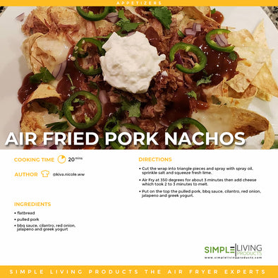 Air Fried Pork Nachos