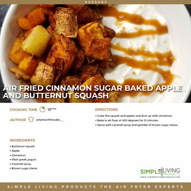 Air Fried cinnamon sugar baked apple and butternut squash