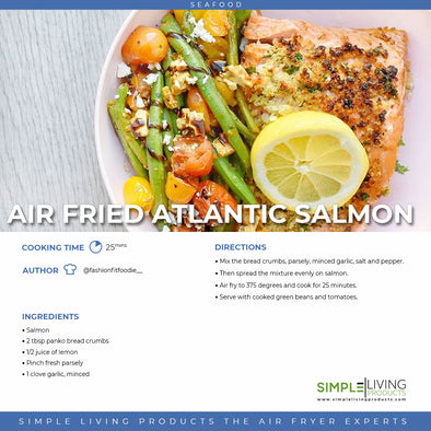 Air Fried Atlantic Salmon
