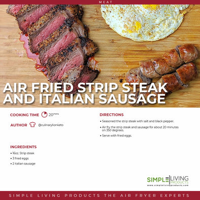 Air Fried Strip Steak And Italian Sausage